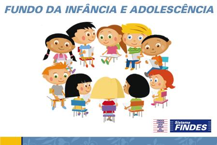 Findes apoia Fundo da Infância e da Adolescência