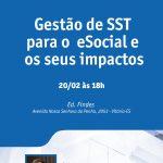 Sesi-ES oferecesemináriogratuito deGestão de SST para o eSocial e os seus impactos