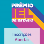 Inscrições para Prêmio IEL de Estágio 2018 estão abertas