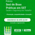 Inscrições abertas para o Prêmio Sesi de Boas Práticas em SST