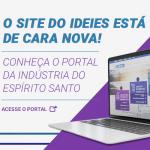 Ideies lança novo site com informações sobre a indústria capixaba